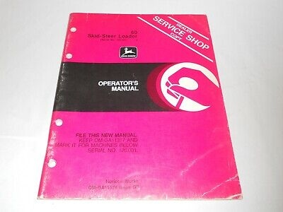 John Deere 60 Skid Steer Loader Operators Manual Dealer Service Shop Copy