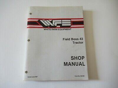 White 43 Field Boss Tractor Service Shop Manual