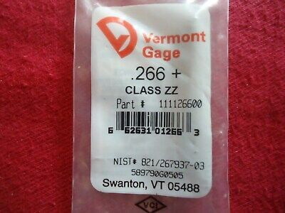 Vermont Gage Pin Plug Gage .266 Plus Class Zz 52100 Alloy Tool Steel