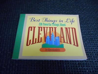 1994 BEST THINGS IN LIFE 236 THINGS ABOUT CLEVELAND by CLEVELANDERS 1st