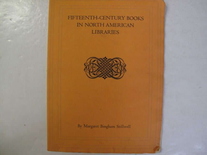 Incunabula Incunables 15th C. Books North American Libraries Address 1/350 1940