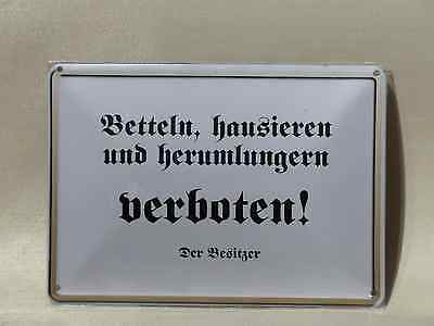 Blechschild Betteln hausieren und herumlungern verboten Blechpostkarte 10x15 Neu