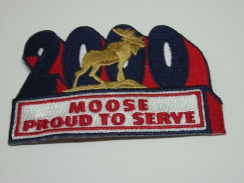 Loyal Order of Moose Patch Moose Proud To Serve 2000  New