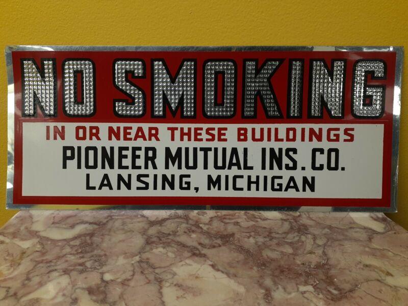 No Smoking Sign Vintage Tin Tack Pioneer Mutual Insurance Co. Lansing Michigan