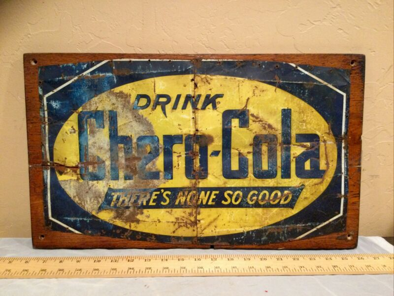 "Vintage Antique 12x19"" Rustic Tin Advertising Sign ""Drink Chero-Cola"""