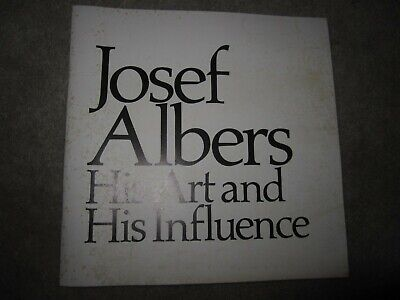 Vtg PB book, Josef Albers, His Art and His Influence, 1981  Montclair Art Museum