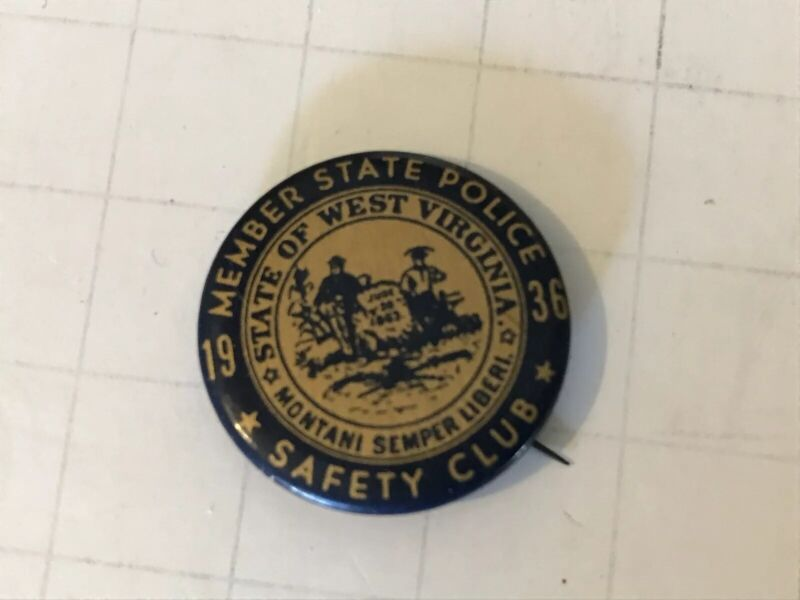 1936 Member State Police, State Of West Virginia, Safety Club Pin Back Button