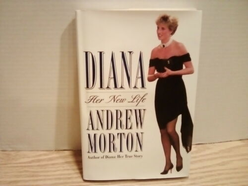 Diana: Her New Life Hardcover Book by Andrew Morton. EXCELLENT