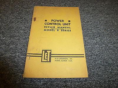 Rg Letourneau Model R Power Control Unit Shop Service Repair Manual Book