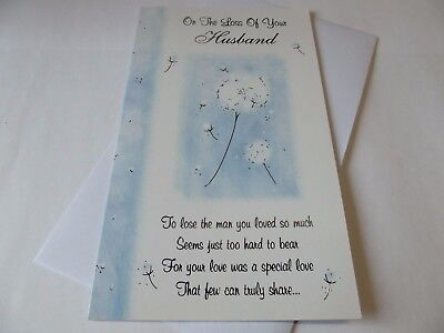Condolence/Sympathy Card ..... On The Loss Of Your Husband