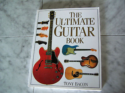 The Ultimate Guitar Book Tony Bacon (NEW) Paperback