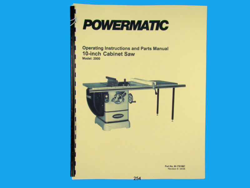 "Powermatic  Model 2000 10"" Table Saw Operators  & Parts List Manual *254"