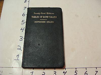 Museum Deacquisition-1918 TABLES OF BOND VALUES M. Rollins authors copy