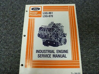 Ford Power Products Lsg-861 Lsg-870 Industrial Engine Shop Service Repair Manual