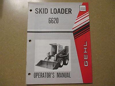 Gehl 6620 Skid Loader Owners Maintenance Manual