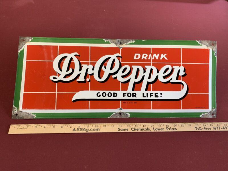 "Original, authentic Dr Pepper Porcelain 10""x26"" sign made by Texlite-Dallas"