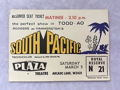 ORIGINAL RODGERS & HAMMERSTEINS SOUTH PACIFIC HOYTS PLAZA MATINEE MOVIE TICKET for sale  Shipping to United States