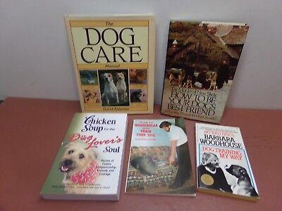 DOG CARE! Manual + Best Friend + Chicken Soup + Housebreak + Training - 5 Books!