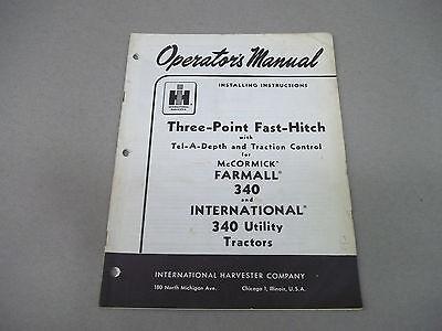 International Farmall Installing Instructions Three Point Fast Hitch  340