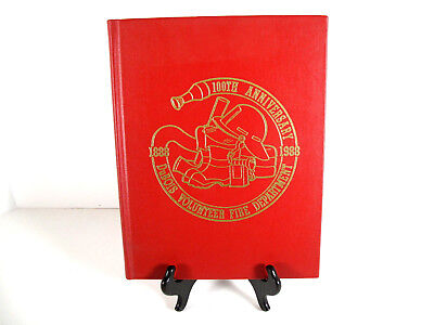 Dubois Volunteer Fire Department 1888 1988 Pennsylvania 100th Anniversary Book