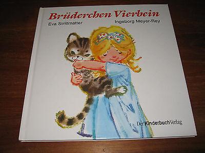 Vier, Meyers ((E1073) KINDERBUCH BRÜDERCHEN VIERBEIN E.STRITTMATTER/INGEBORG MEYER-REY 1995 )