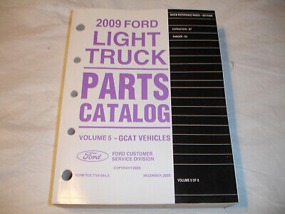 2009 Ford Light Truck PARTS CATALOG Expedition Ranger Pickup Service Manual OEM