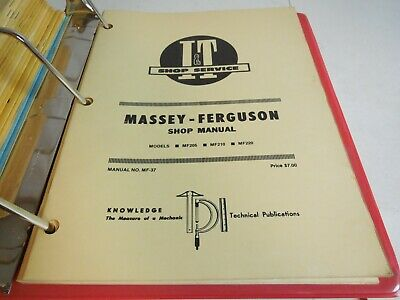 I T Service Massey-ferguson Shop Manual Models Mf205mf210mf220 No Mf-37 L