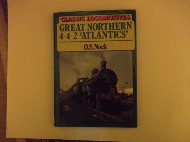 Great Northern  Atlantics by O. S. Nock (Hardback, 1984)