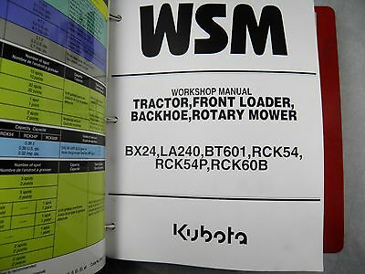 Kubota Bx24 Tractor La420 Loader Bt601 Backhoe Rck54 60 Mower Workshop Manual