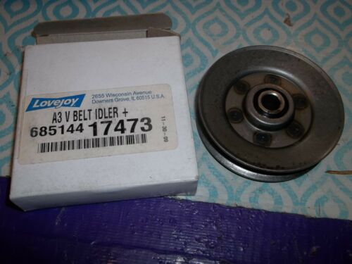 NEW IN BOX LOVEJOY A3 V BELT IDLER PULLEY SHEAVE 685144 17473  (D2A2)