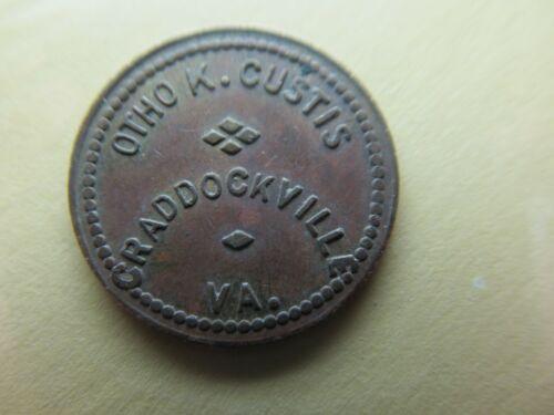 CRADDOCKVILLE, VA Good For 5 C In Merchandise Token OTHO K. CUSTIS Rare!