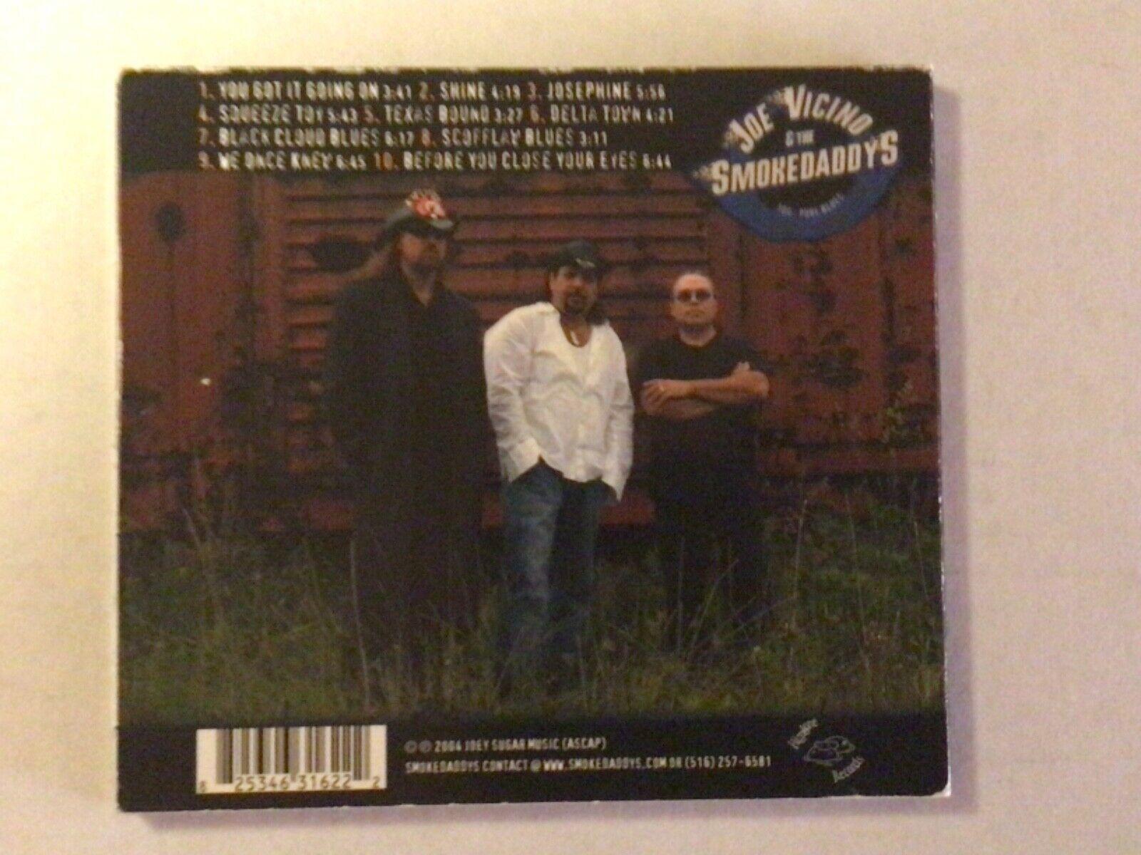 JOE VICINO THE SMOKEDADDYS CD - SHINE - KERRY KEARNEY - 100 PURE BLUES - $7.99