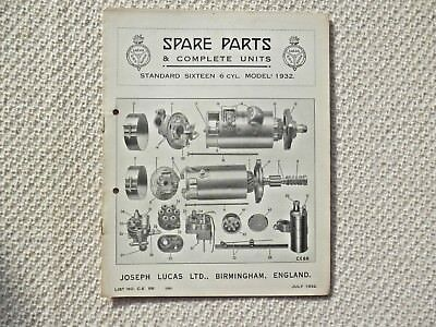 STANDARD SIXTEEN 16 6-cyl 1932 LUCAS Parts List published July 1932