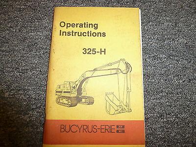 Bucyrus-erie 325h Crawler Mounted Excavator Owner Operator Maintenance Manual