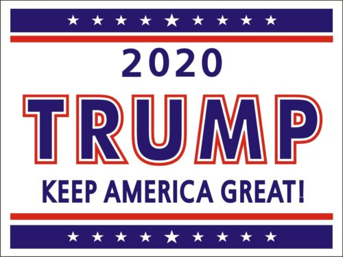 """Donald Trump 2020 - Political Campaign Yard Sign w/Stake-Double-Sided 18"""" x 12"""""""