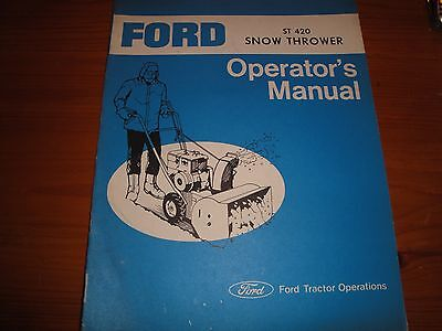 Ford St 420 Snow Thrower Operators Manual