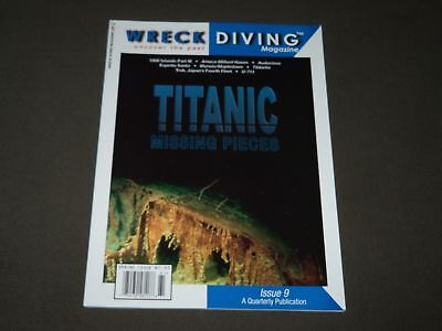 2006 SPRING WRECK DIVING MAGAZINE -PREMIER ISSUE -TITANIC MISSING PIECES- O 9762