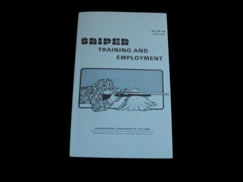 U.S ARMY SNIPER TRAINING AND EMPLOYMENT HANDBOOK SHOOTERS GUIDE TC 23-14
