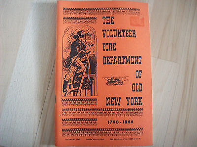 The Volunteer Fire Department of Old New York Book 1962 Childrens Paperback