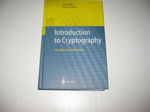 Introduction to Cryptography von Hans Delf / H. Knebel, 1. Aufl. 2002