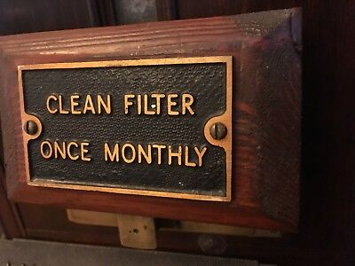 "Original genuine old industrial Cast Brass Sign "" CLEAN FILTER ONCE MONTHLY"""