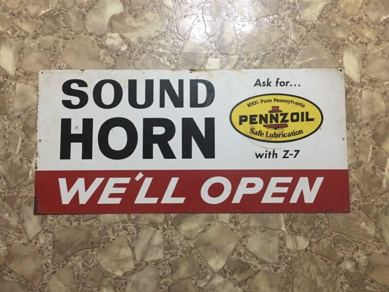 Vintage 1965 Pennzoil Advertising Sign ~ Sound Horn, We'll Open Service Station
