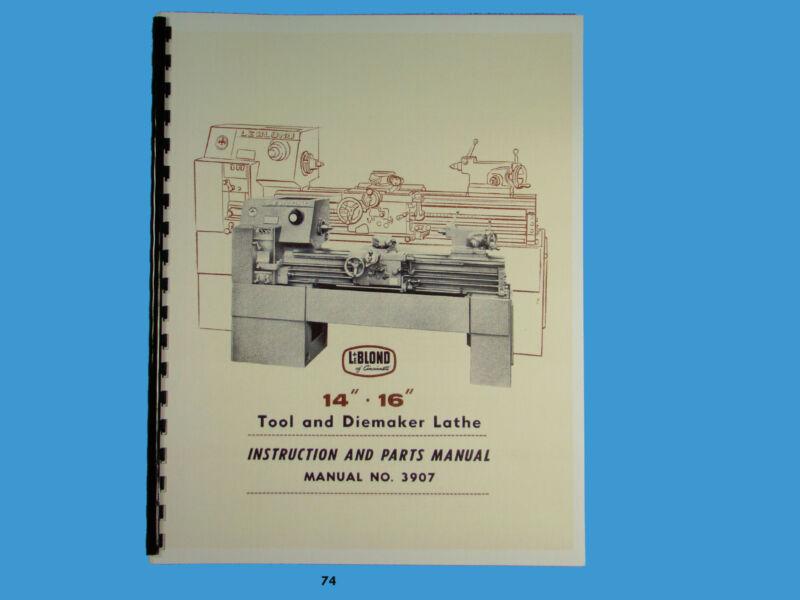 "LeBLOND 14"" & 16"" Tool & Diemaker Lathe Instruction & Parts Manual *74"