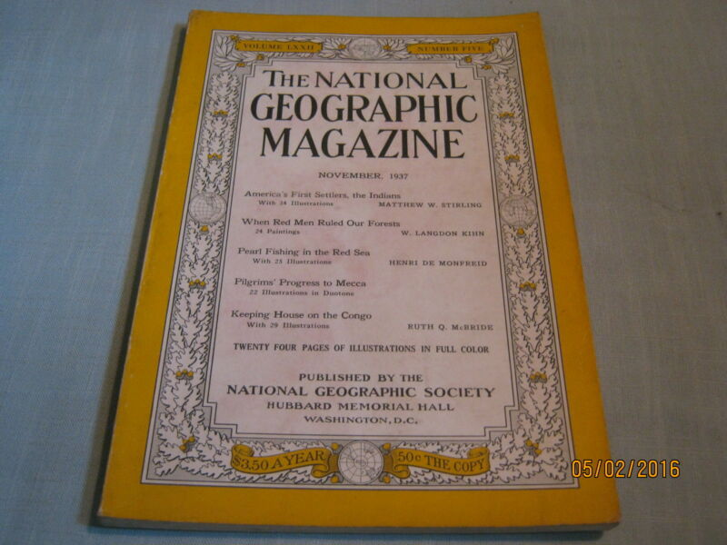 ANTIQUE NATIONAL GEOGRAPHIC November 1937 RED MEN FIRST SETTLERS Mecca CONGO