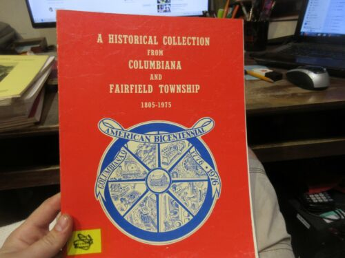 1975 History of Columbiana County Fairfield Township Book Pictures Schools Names