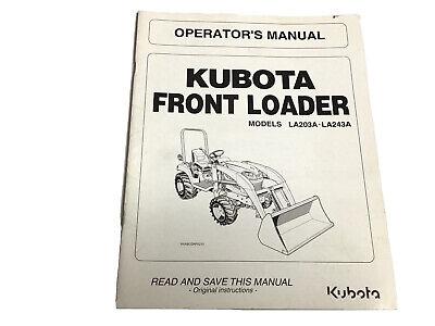 Kubota Front Loader La203a La243a Operators Manual