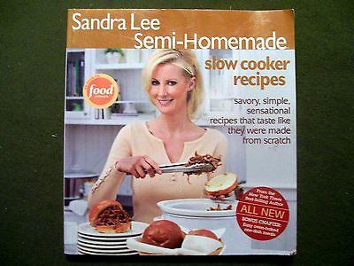 Sandra Lee Semi-Homemade Slow Cooker Recipes (2006, Paperback)  (Sandra Lee Recipes)