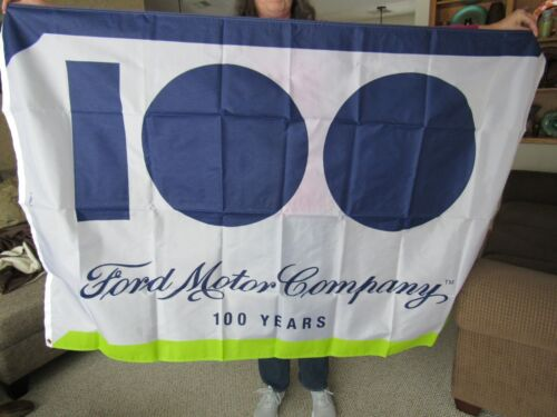 NEVER HUNG FORD 100 YEAR ANNIVERSARY ADVERTISING FLAG SIGN BANNER NEW OLD STOCK