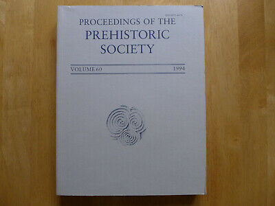 Proceedings Of The Prehistoric Society 1994