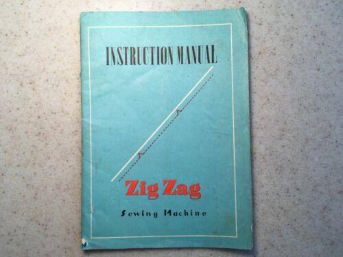 Vintage Zig Zag Sewing Machine Instruction Manual